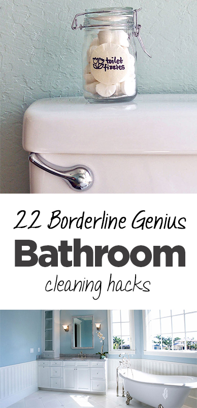 22 Borderline Genius Bathroom Cleaning Hacks