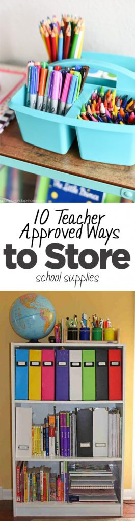 10 Teacher Approved Ways to Store School Supplies
