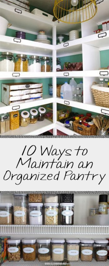 10 Ways to Maintain an Organized Pantry