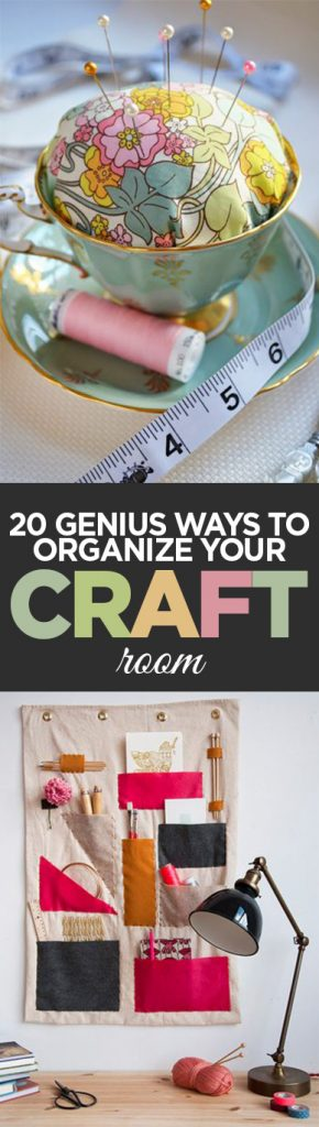 20 Genius Ways to Organize Your Craft Room