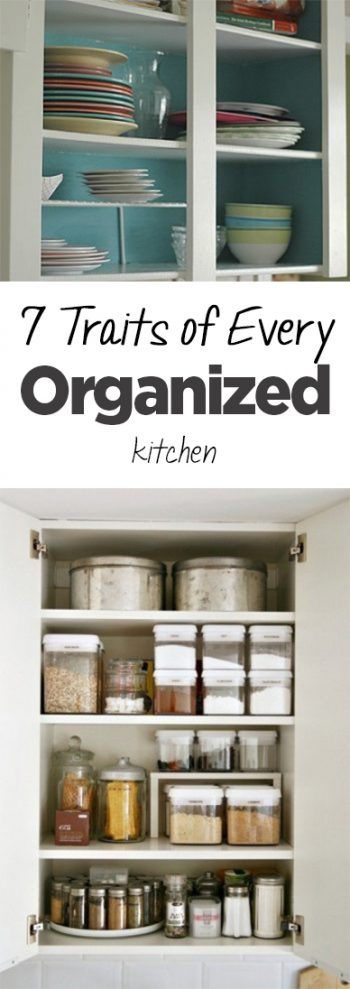 Organized kitchen, organized kitchen traits, kitchen organization, popular pin, DIY pantry organization, pantry, home decor, home organization, DIY home organization.