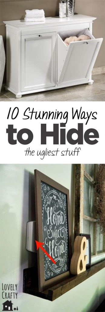 10 Stunning Ways to Hide the Ugliest Stuff (1)