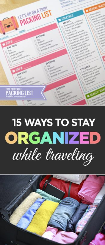 PIN 15 Ways to Stay Organized While Traveling