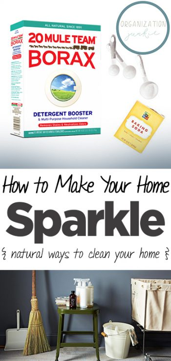 How to Make Your Home Sparkle {Natural Ways to Clean Your Home}- Natural Ways to Clean Your Home, Home Cleaning Tips and Tricks, How to Clean Your Home, Chemical Free Ways to Clean Your Home, Chemical Free Cleaning Hacks, Homemade All Natural Cleaners, Cleaning Naturally, Clean Home.