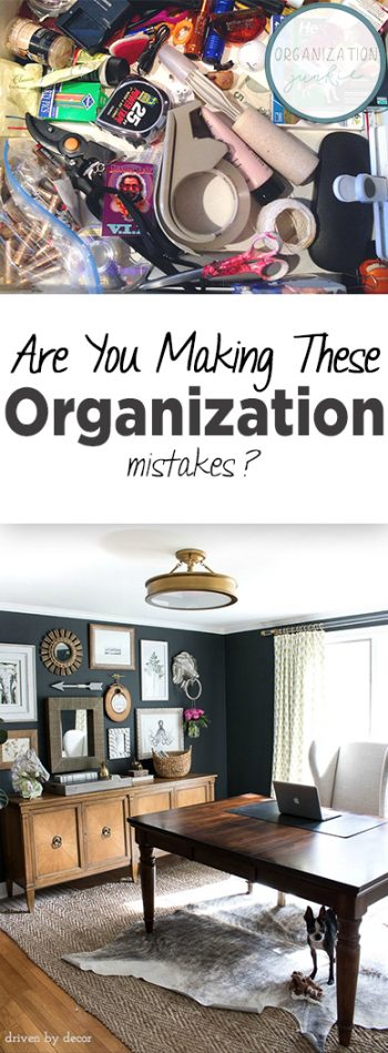Are You Making These Organization Mistakes? | Organization, Organization Mistakes, Organization Hacks, DIY Organization, Clutter Free Home, Home Organization, Clean Your Home.