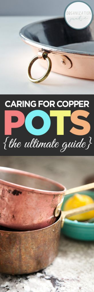 Caring for Copper Pots {The Ultimate Guide}| How to Care for Copper Pots, Caring for Copper Pots, How to Care for Copper, Caring for Pots, How to Care for Your Pots, Popular Pin