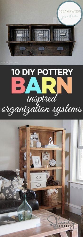 10 DIY Pottery Barn Inspired Organization Systems| Pottery Barn Knockoffs, Pottery Barn Knock off Furniture, DIY Pottery Barn Furniture, ORganization, Organization 101, Organization Hacks, Popular Pin