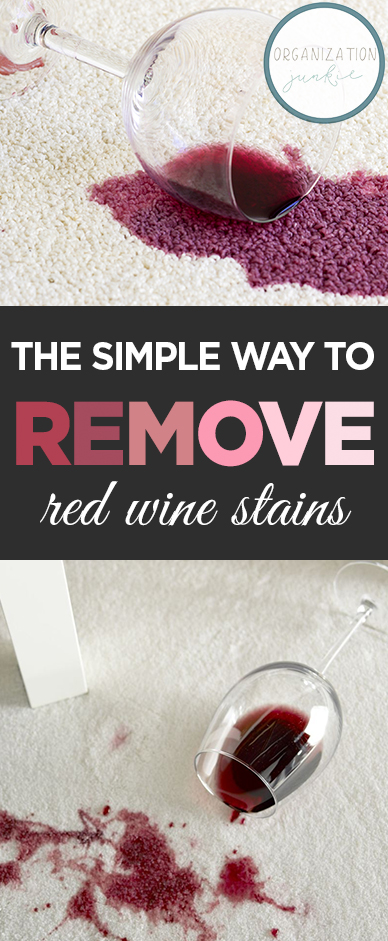 The Simple Way To Remove Red Wine Stains Organization Junkie