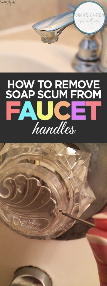 How to Remove Soap Scum From Faucet Handles| Cleaning, Cleaning Hacks, Bathroom Cleaning Hacks, Cleaning Tips and Tricks, Bathroom Hacks, Popular Pin #Bathroom #CleaningHacks