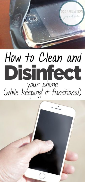 How to Clean and Disinfect Your Phone (While Keeping it Functional)| Clean Your Phone, How to Clean Your Phone, Disinfect Your Phone, How to Disinfect Your Phone, Easily Disinfect Your Phone, Cleaning, Cleaning Hacks, DIY Clean, Easy Cleaning Hacks, Popular Pin #CleaningHacks #DisinfectYourPhone #Cleaning101