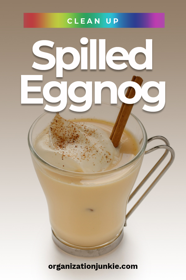 Eggnog is a staple at our house for the holidays. The rich flavor is like liquid candy. But, the holidays never seem complete without spills. If you think spilled milk is something you could cry about, eggnog is even worse. But, there is no need for Kleenex when this happens because we have the answer when it comes to cleaning spilled eggnog. So, enjoy the holidays knowing you have what is takes to resist crying over spilled eggnog. #howtocleanspilledeggnog #stainremovaltips #cleaningtips