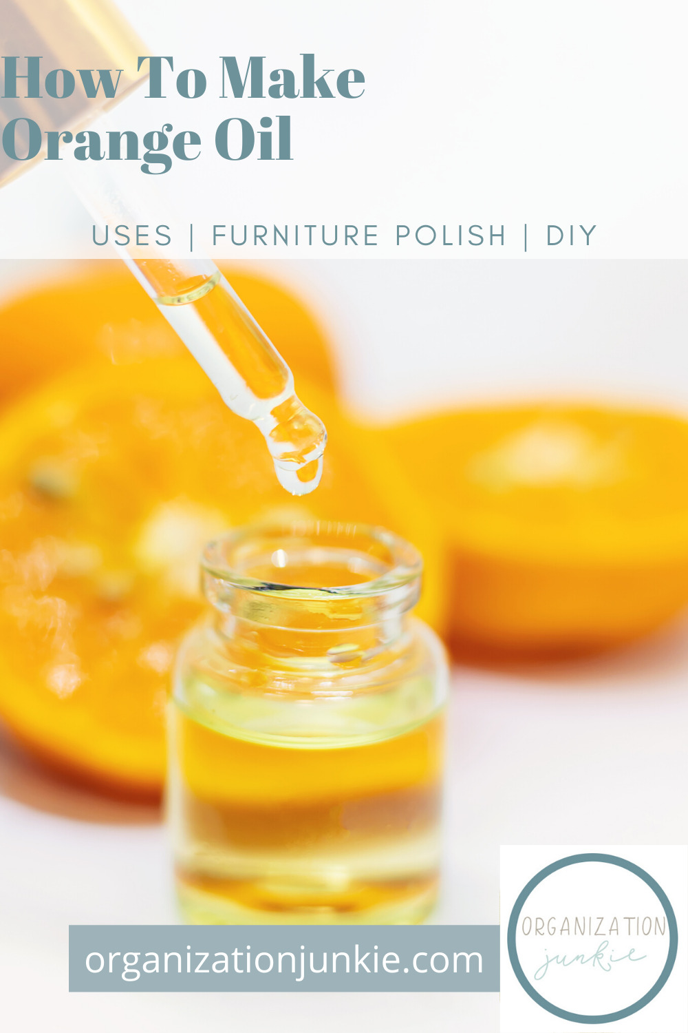 Oranges are probably the most fragrant fruit and the orange oil is full of that fragrance. Make a DIY orange oil cleaner that will clean more things than you can imagine! #diyorangeoil #diycleaner #organizationjunkieblog