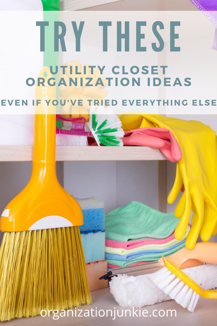 Is shutting the door of your utility closet like closing the lid to a jack-in-the-box? It can be less like Jack and more like Jill with these utility closet organization ideas! #organizationjunkieblog #organizeutilitycloset #organization