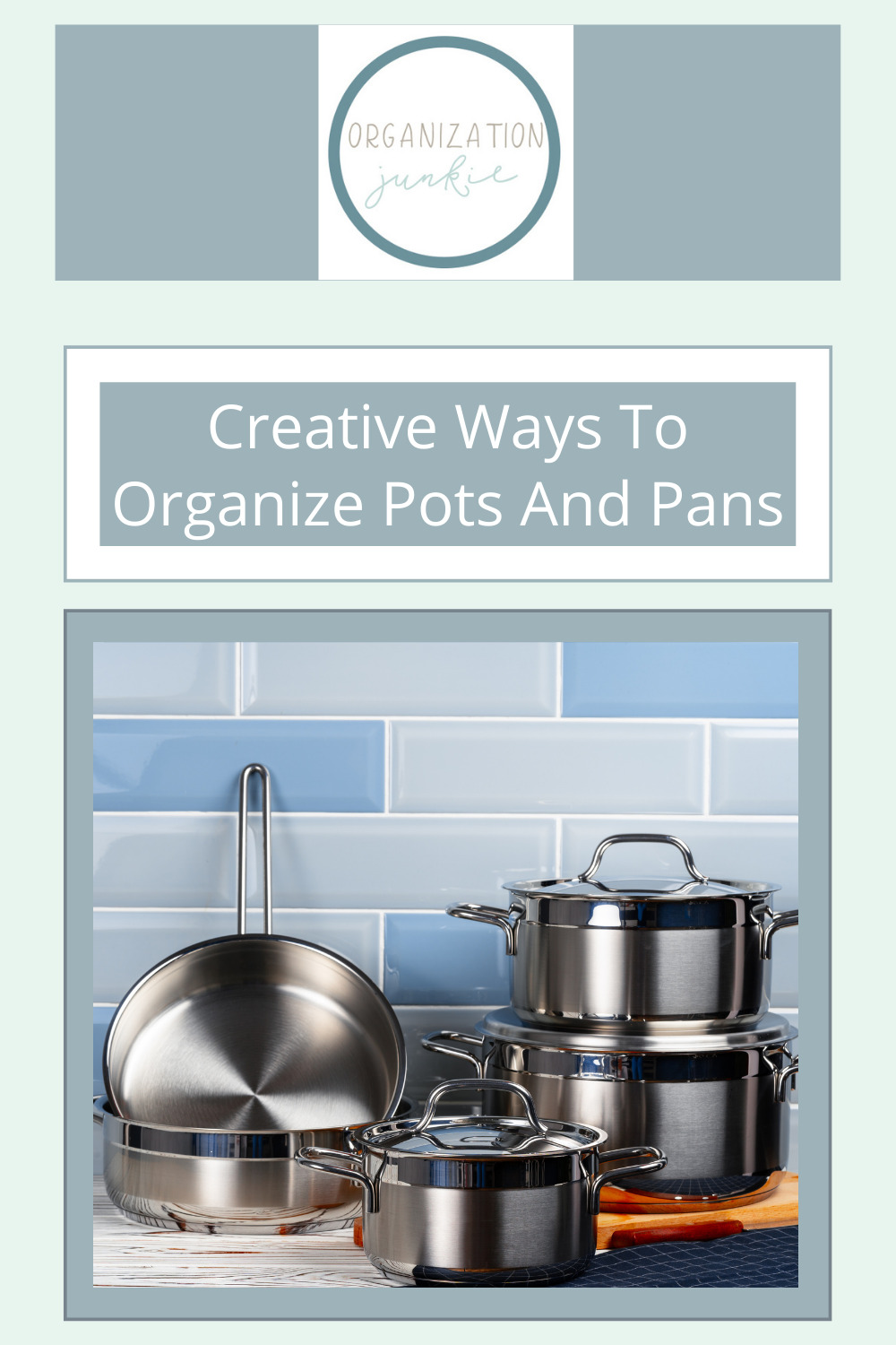 Organizationjunkie.com is the ultimate resource for creative organization and cleaning solutions! Don't let your kitchen feel crowded and cluttered! Check out these awesome ideas for organizing your pots and pans.